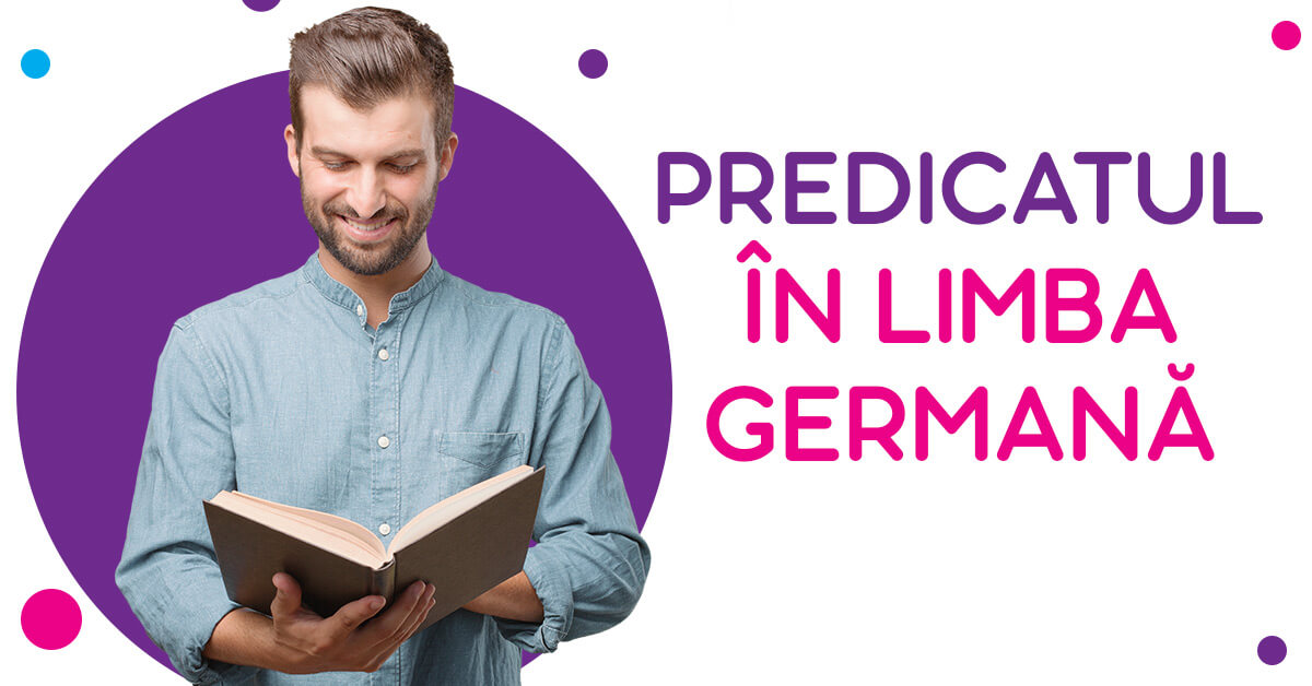 Predicatul in limba germana - Germana.ro gramatica germana